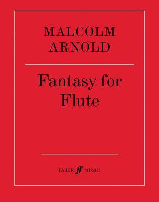 Fantasy for Flute, Op. 89 - Arnold, Malcolm (Composer)