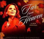Far From Heaven [Original Cast Recording]