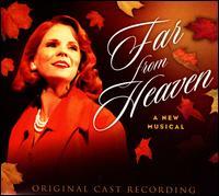 Far From Heaven [Original Cast Recording] - Original Cast Recording