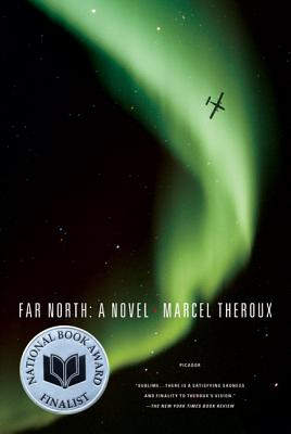 Far North - Theroux, Marcel