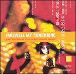 Farewell My Concubine: Film Music Classics from Chinese Cinema