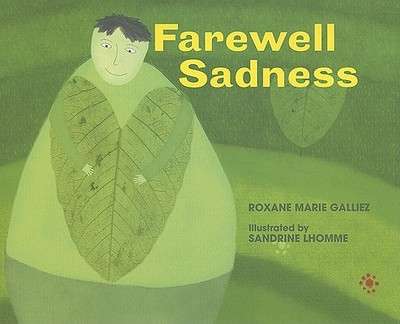 Farewell Sadness - Galliez, Roxane Marie