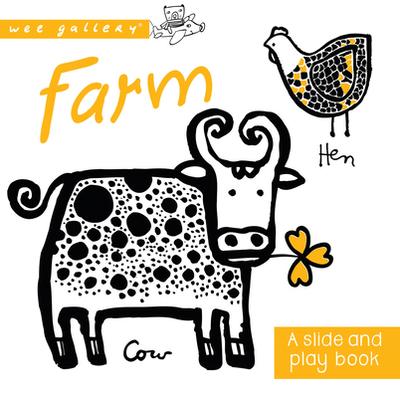 Farm: A Slide and Play Book - Sajnani, Surya