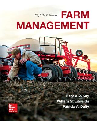 Farm Management - Kay, Ronald, and Edwards, William C., and Duffy, Patricia A.