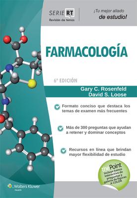 Farmacologia: Serie Revision de Temas - Rosenfeld, Gary C, and Loose, David S, PhD
