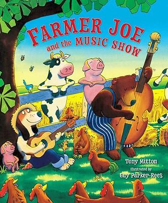 Farmer Joe and the Music Show - Mitton, Tony
