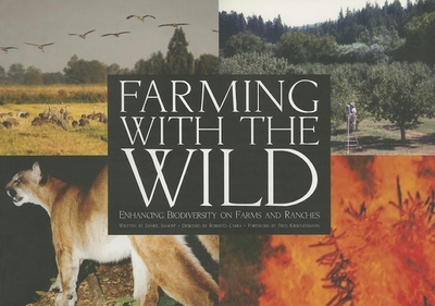 Farming with the Wild: Enhancing Biodiversity on Farms and Ranches - Imhoff, Daniel