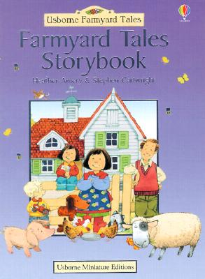 Farmyard Tales Storybook - Amery, Heather, and Cartwright, Stephen, and Tyler, Jenny (Editor)