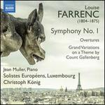 Farrenc: Symphony No. 1; Overtures; Grand Variations on a Theme by Count Gallenberg