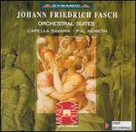 Fasch: Orchestral Suites