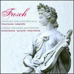 Fasch: Overtures and Concerto in D; Sonatas for Oboes and Bassoon