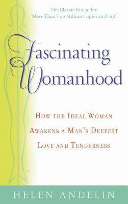 Fascinating Womanhood - Andelin, Helen