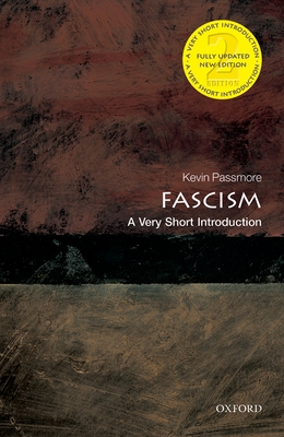 Fascism: A Very Short Introduction - Passmore, Kevin