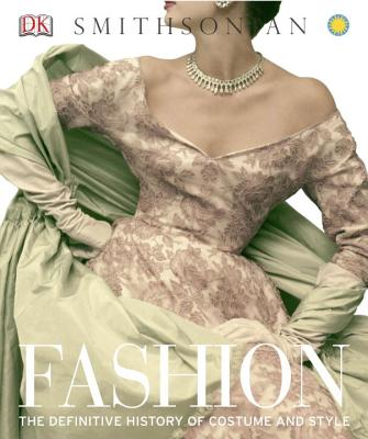 Fashion: The Definitive History of Costume and Style - DK