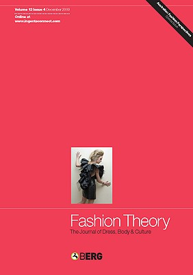 Fashion Theory Volume 13 Issue 4: The Journal of Dress, Body and Culture - Craik, Jennifer, Professor (Editor)