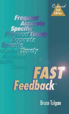 Fast Feedback 2nd Edition - Tulgan, Bruce