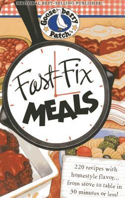 Fast Fix Meals - Gooseberry Patch