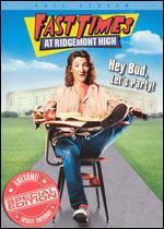 Fast Times at Ridgemont High [P&S] [Special Edition]