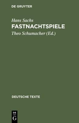 Fastnachtspiele - Sachs, Hans