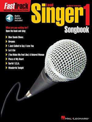 Fasttrack Lead Singer Songbook 1 - Level 1: For Male or Female Voice - Hal Leonard Corp
