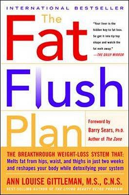 Fat Flush Plan - Gittleman, Ann Louise, and Greggains, Joanie
