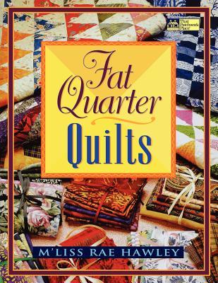 Fat Quarter Quilts Print on Demand Edition - Hawley, M'Liss Rae