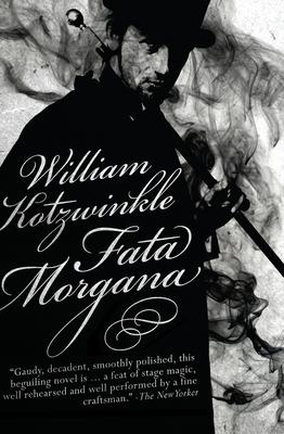 Fata Morgana - Kotzwinkle, William