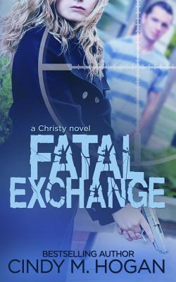 Fatal Exchange - Hogan, Cindy M