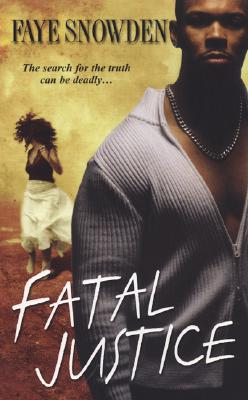 Fatal Justice - Snowden, Faye