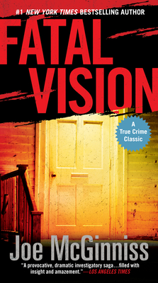 Fatal Vision - McGinniss, Joe, Jr.