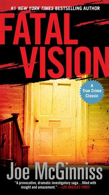 Fatal Vision - McGinniss, Joe, Jr.