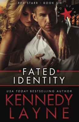 Fated Identity: Red Starr, Book Six - Layne, Kennedy