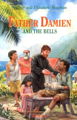 Father Damien and the Bells - Fisher, Leonard Everett