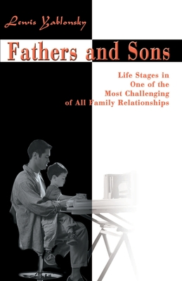 Fathers and Sons - Yablonsky, Lewis