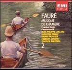Fauré: Chamber Music, Vol. 2