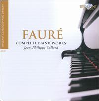 Fauré: Complete Piano Works - Bruno Rigutto (piano); Jean-Philippe Collard (piano)