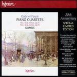 Fauré: Piano Quartets 1 & 2