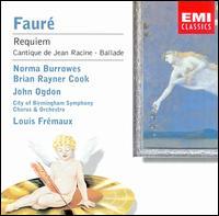 Fauré: Requiem; Cantique de Jean Racine; Ballade - Brian Rayner Cook (baritone); David Bell (organ); John Ogdon (piano); Norma Burrowes (soprano);...