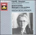 Fauré: Requiem; Monteverdi: Madrigali e Arie profane