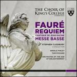 Faur?: Requiem; Cantique de Jean Racine; Messe Basse