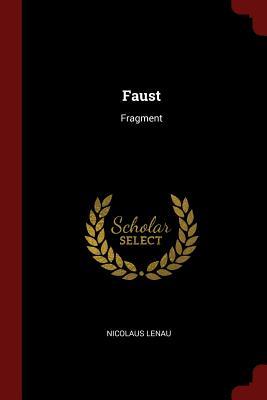 Faust: Fragment - Lenau, Nicolaus
