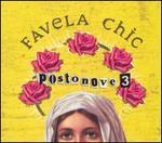Favela Chic Postonove 3
