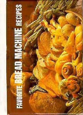 Favorite Bread Machine Recipes - German, Donna Rathmell