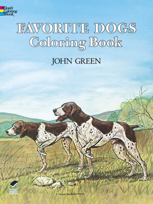 Favorite Dogs Coloring Book - Green, John, and Robertson, Soren, and Coloring Books