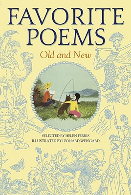 Favorite Poems Old and New - Ferris, Helen (Selected by)