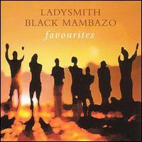Favourites - Ladysmith Black Mambazo