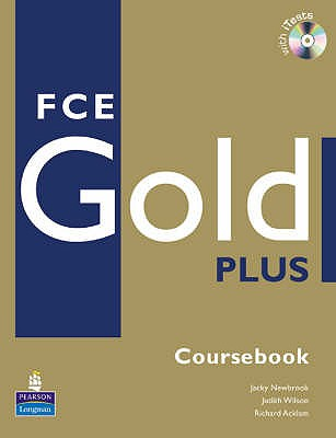 FCE Gold Plus Coursebook and CD-ROM Pack - Newbrook, Jacky, and Wilson, Judith