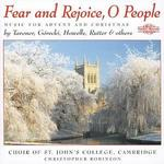 Fear and Rejoice, O People: Music for Advent and Christmas