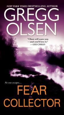 Fear Collector - Olsen, Gregg