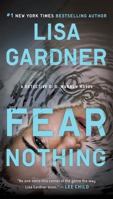 Fear Nothing: A Detective D.D. Warren Novel - Gardner, Lisa